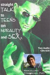 Straight talk to Teens on Morality and Sex - CD set by Dr. Marcellino D'Ambrosio