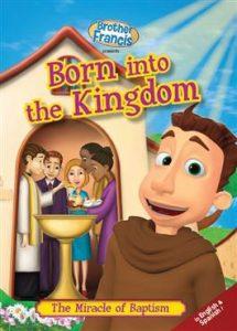 Brother-Francis-Born-into-the-Kingdom