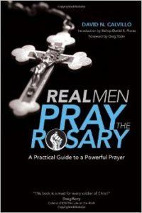 Real Men Pray the Rosary
