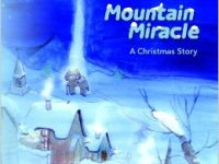 Mountain Miracle - A Christmas Story