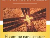 Forming Intentional Disciples: The Path to Knowing and Following Jesus (Spanish)