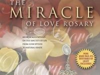 The Miracle of Love Rosary - Kitty Cleveland