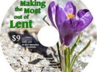 Making the Most out of Lent - CD