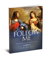 Follow Me: Meeting Jesus in the Gospel of John Workbook