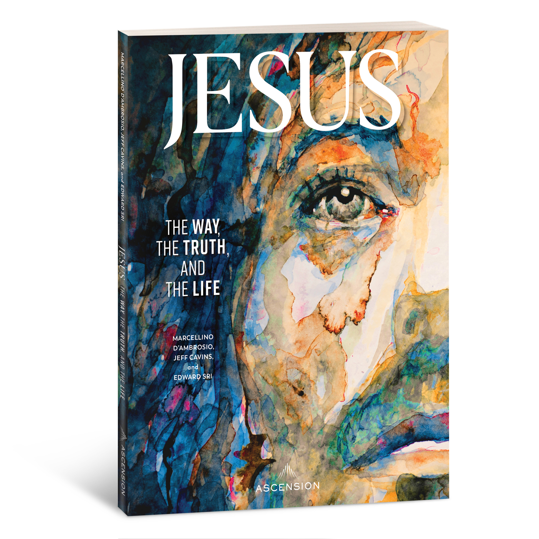 Jesus: the way the truth and the life book marcellino D'Ambrosio Dr. Italy ascension press